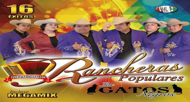 Los Gatos Negros 16 Éxitos – Rancheras Populares, Vol. 3 MP3 320