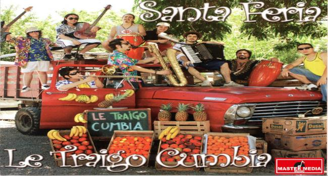 SantaFeria – Le Traigo Cumbia MP3 320